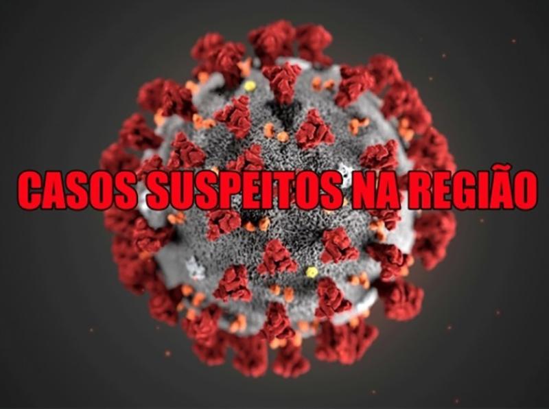 Região tem 259 casos suspeitos de coronavírus