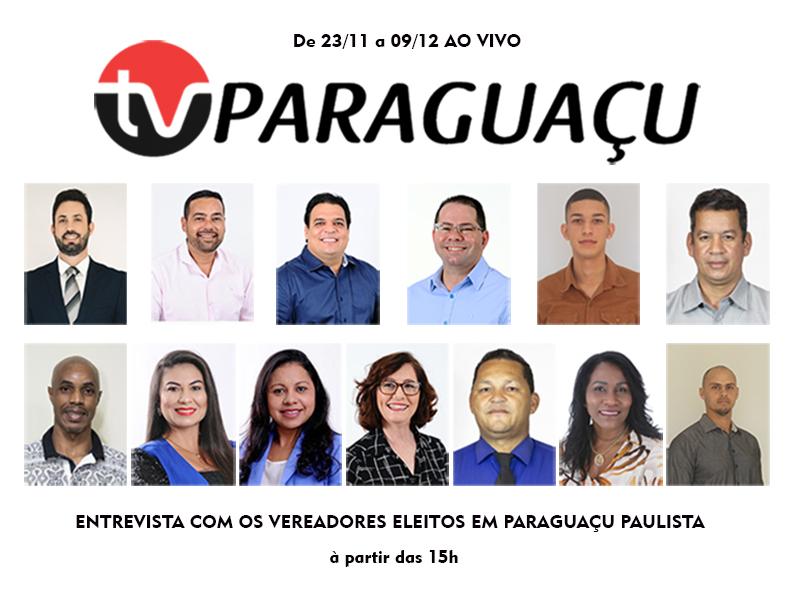 TV Paraguaçu realiza entrevistas com vereadores eleitos em Paraguaçu Paulista