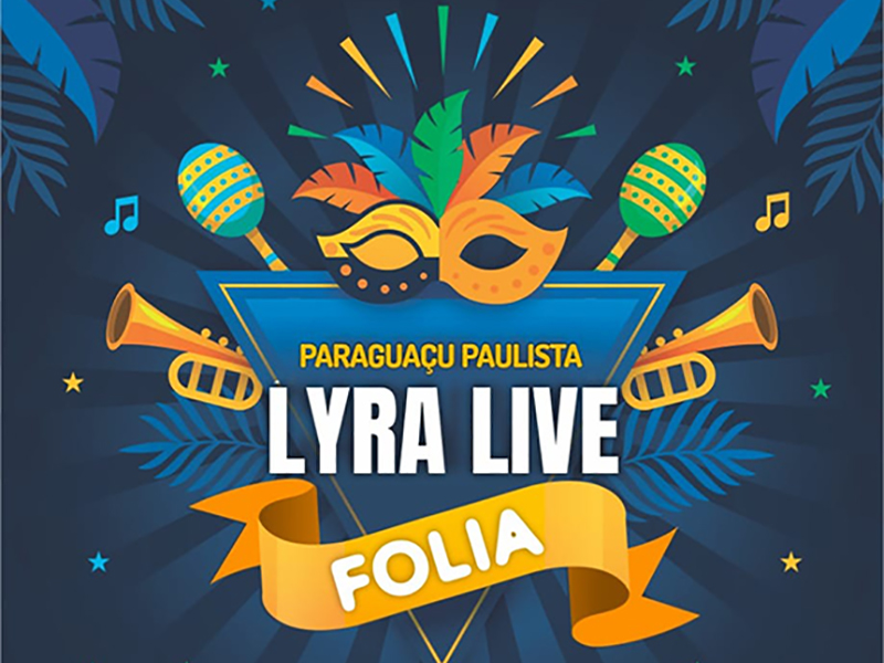 Lyra Live Folia é sucesso em Paraguaçu Paulista